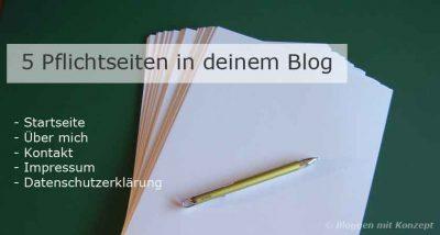 Die 5 wichtigsten Seiten in deinem Blog