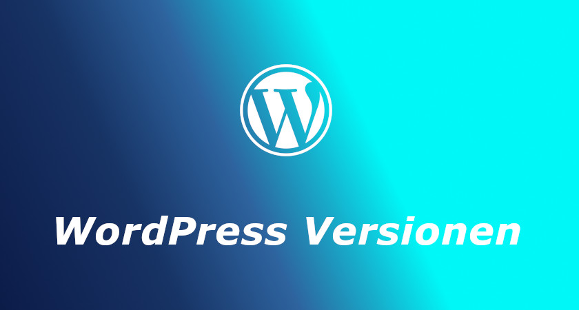 WordPress Versionen und Updates